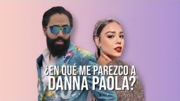 ¿EN QUE ME PAREZCO A DANNA PAOLA? | CARLOS MUÑOZ