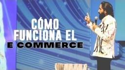 ¿Cómo funciona el E COMMERCE? | CARLOS MUÑOZ