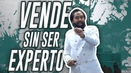 VENDE SIN SER EXPERTO | CARLOS MUÑOZ