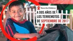 A dos años de los terremotos de septiembre de 2017 | Save the Children