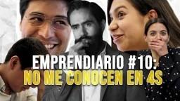 EMPRENDIARIO #10: NO ME CONOCEN EN 4S