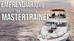 EMPRENDIARIO #8 UNA EXPERIENCIA MASTERTRAINER