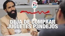 DEJA DE COMPRAR JUGUETES P3ND3JOS| Carlos Muñoz